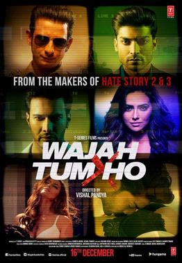 Bollywood movie Wajah Tum Ho Box Office Collection wiki, Koimoi, Wajah Tum Ho cost, profits & Box office verdict Hit or Flop, latest update Budget, income, Profit, loss on MT WIKI, Bollywood Hungama, box office india