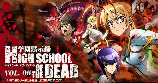 High School Of The Dead - Vol.6 END