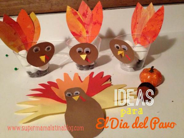 Ideas para el Dia del Pavo #Thanksgiving