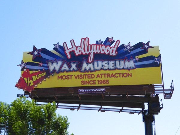 Hollywood Wax Museum billboard