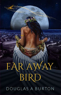 Book Review: Far Away Bird, by Douglas A. Burton