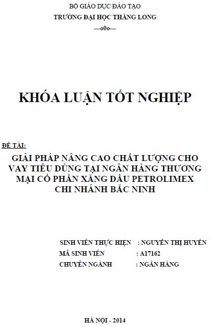 Giải pháp nâng cao chất lượng cho vay tiêu dùng tại ngân hàng thương mại cổ phần xăng dầu Petrolimex chi nhánh Bắc Ninh