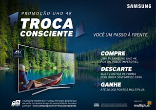 Promoção Troca Consciente UHD 4k Samsung