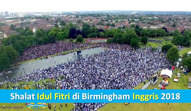 Shalat Idul Fitri di Birmingham Inggris Tahun 2018