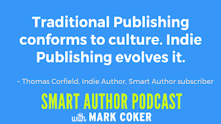 "image reads:  ""Traditional publishing conforms to culture.  Indie publishing evolves it."""