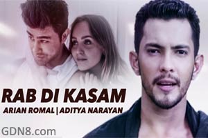 RAB DI KASAM - Aditya Narayan & Arian Romal