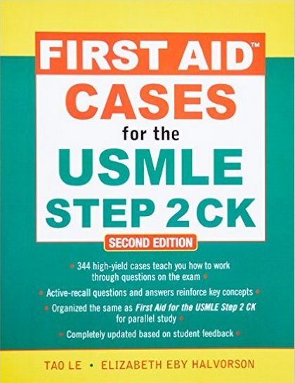 First Aid Cases for the USMLE Step 2 CK 2nd Edition (2010) [PDF]
