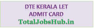 DTE Kerala LET Admit Card 2021