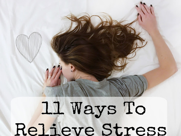 11 Ways To Help You Relieve Stress