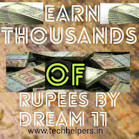 Dream 11 earn thousands of rupees online