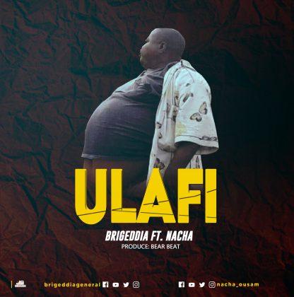 Download new Audio by Brigedia General ft Nacha - Ulafi wa Madaraka