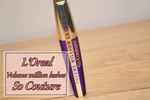 L'Oreal, Volume Million Lashes So Couture - Recenzja + makijaż
