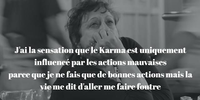Une femme abattue, impuissante, pense : J'ai la sensation que le Karma est uniquement influencé par les actions mauvaises parce que je ne fais que de bonnes actions et la vie me dit d'aller me faire foutre