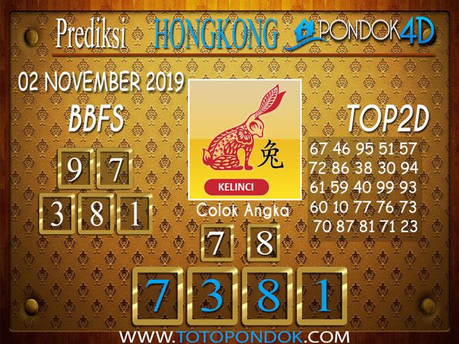 Prediksi Togel HONGKONG PONDOK4D 02 NOVEMBER 2019