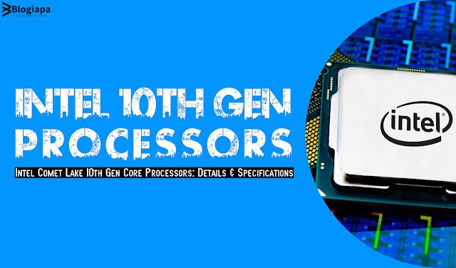 Intel Tenth Gen Processor Specifications