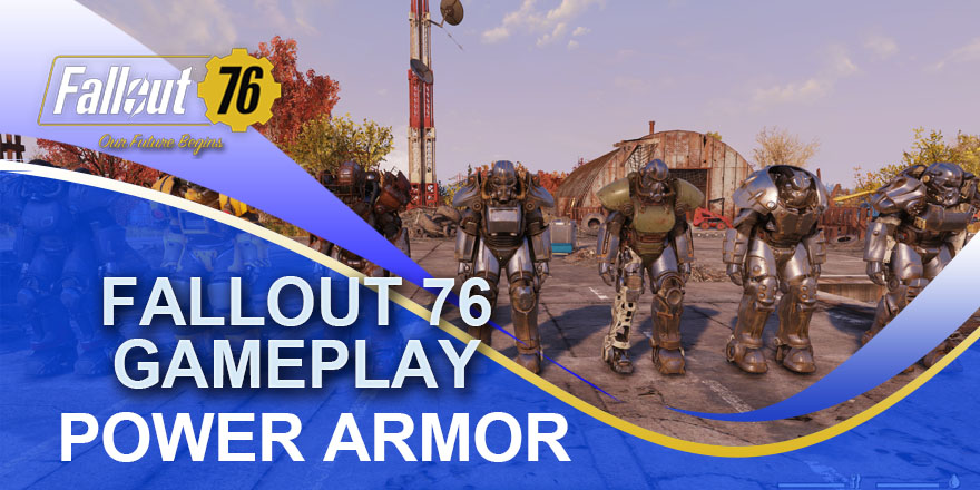 All Fallout 76 Power Armor Locations Check And Find Your FAV