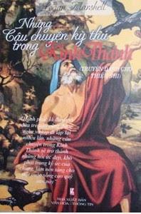 Những Câu Chuyện Kỳ Thú Trong Kinh Thánh - Logan Marshell