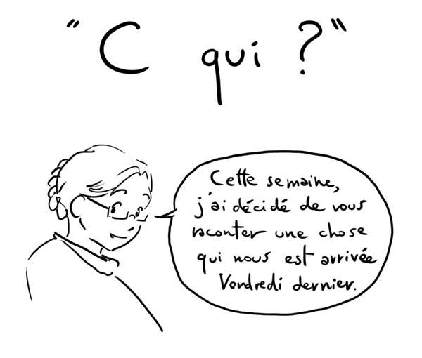 C qui ? question du jeudi