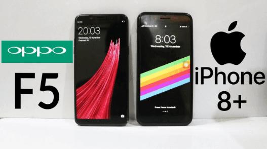 مقارنة بين هاتف اوبو وهاتف ايفون - iphone 8 vs oppo f5