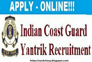 Coast Guard Yantrik Online Form 2019