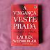 A vingança veste Prada, Lauren Weisberger