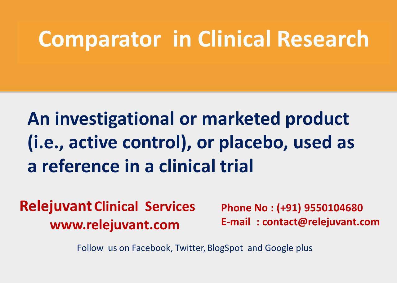 Comparator in clinical research relejuvant clinical services maxwellsz