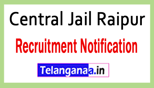 Central Jail Raipur Recruitment