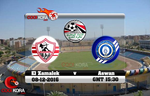مشاهدة مباراة أسوان والزمالك اليوم 8-12-2016 في الدوري المصري