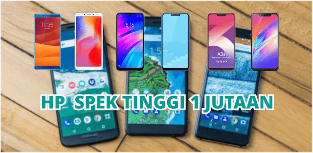 6 Hp Android Murah Spek Tinggi Harga 1 Jutaan Di Tahun 2019 Farhanview