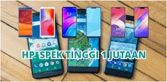 6 HP Android Murah Spek Tinggi Harga 1 Jutaan Di Tahun 2019