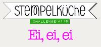 https://stempelkueche-challenge.blogspot.com/2019/03/stempelkuche-challenge-116-ei-ei-ei.html