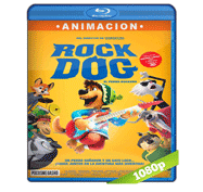 Rock Dog: El Perro Rockero (2016) Full HD BRRip 1080p Audio Dual Latino/Ingles 5.1