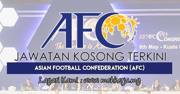 Jawatan Kosong Terkini 2018 di Konfederasi Bola Sepak Asia (AFC)