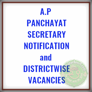 A.P Panchayat Secretary Notification and District wise vacancies