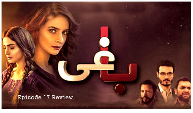 Baaghi Episode 17 Review – Twisting The Sachaai