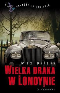 """Max Bilski, """"Wielka draka w Londynie"""""""