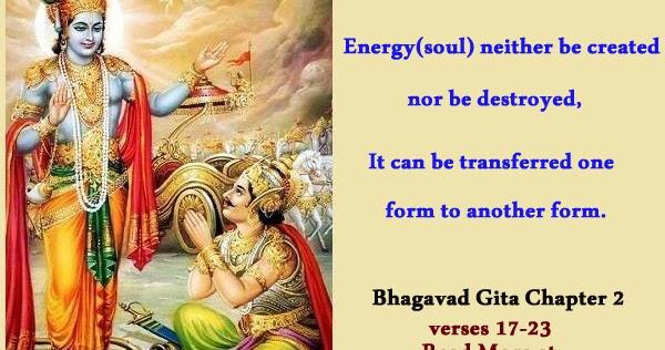 Conservation of energy define in Bhagavad Gita - Science and Hindu