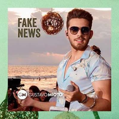 Gustavo Mioto - Fake News (Ao Vivo)