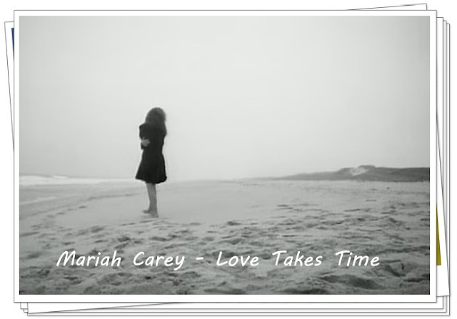 Mariah Carey - Love Takes Time [Lyrics & Video]