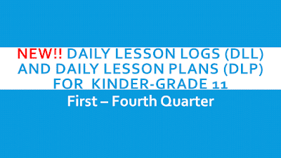 BULLETIN 2017 Daily Lesson Logs (DLL) and Daily Lesson Plans (DLP ...