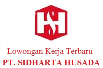 Lowongan Kerja di PT Sidharta Husada