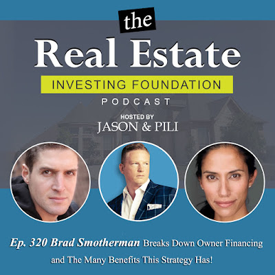 Ep. 320 Brad Smotherman Breaks Down Owner Financing and the Many Benefits This