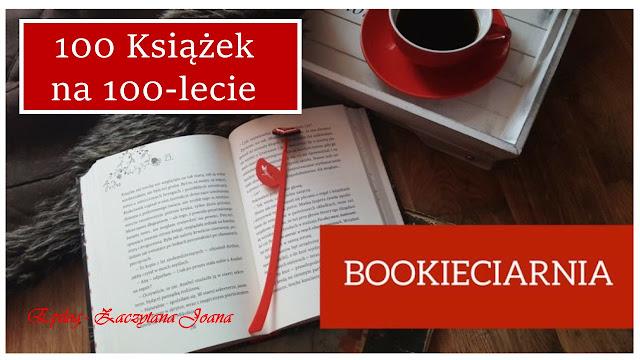 """""""100 książek na 100-lecie"""" w Bookieciarni"""