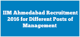 iim Ahmedabad Recruitment 2016