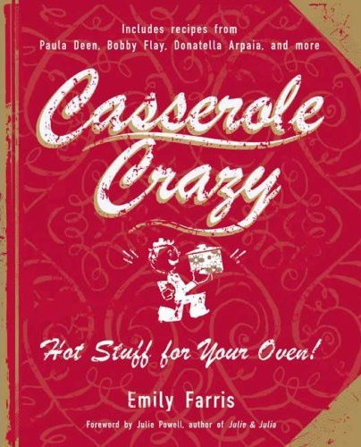 Casserole Crazy Cookbook