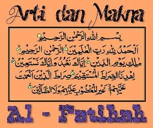 Arti Makna Dan Terapan Surah Al Fatihah Dalam Kehidupan