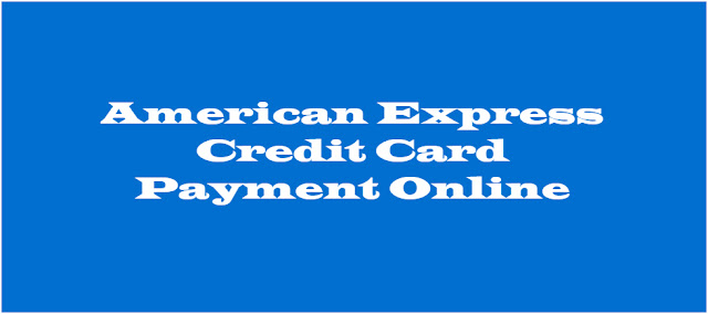 American Express Credit Card Payment Online