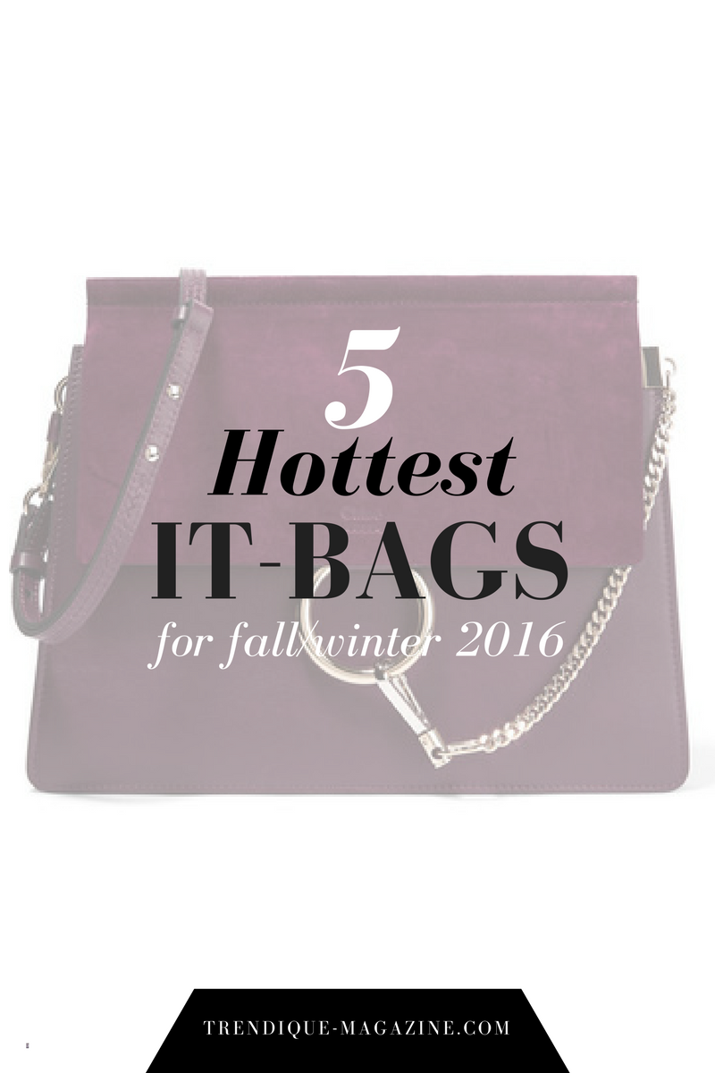 5 hottest it-bags for fall/winter 2016_top designer bags 2016