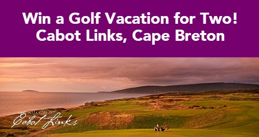 UnderPar is giving away a golfing vacation for two to Cabot Links Golf Resort in Cape Breton with flights, transportation, hotel, three days of golfing and more!