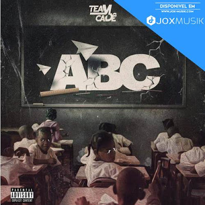 Team Cadê - ABC (Mixtape) [DOWNLOAD]